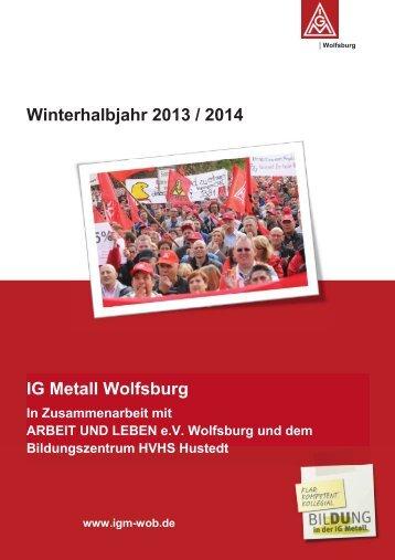 Bildungsprogramm 2013/2014 - IG Metall Wolfsburg