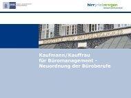 Kaufmann/Kauffrau für Büromanagement - Neuordnung der ...