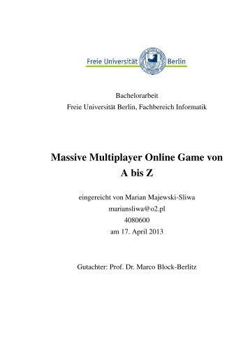 Massive Multiplayer Online Game von A bis Z - Freie Universität Berlin