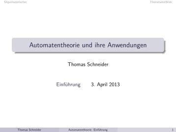 Automatentheorie und ihre Anwendungen - Informatik - FB3 - Uni ...