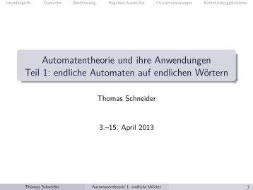 Automatentheorie und ihre Anwendungen Teil 1: endliche ...