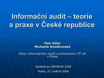 Informační audit – teorie a praxe v České republice - Inforum