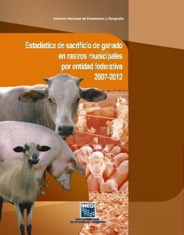 Estadística de sacrificio de ganado en rastros municipales ... - Inegi