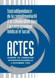 ACTES Toxicodépendance: de la complémentarité à la ... - Infoset