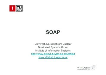 SOAP - Distributed Systems Group