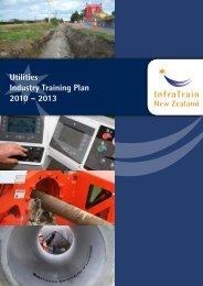 Utilities Industry Training Plan 2010 – 2013 - InfraTrain New Zealand