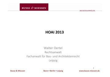 Vortrag HOAI 2013 - Rechtsanwalt Walter Oertel