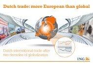 Dutch trade: more European than global - Ing