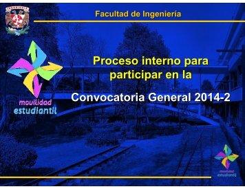 Proceso Interno Convocatoria General 2014-2 - Facultad de ...