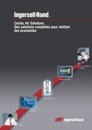 Centac Air Solutions Des solutions complètes pour ... - Ingersoll Rand