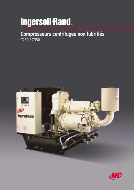 Compresseurs centrifuges non lubrifiés - Ingersoll Rand