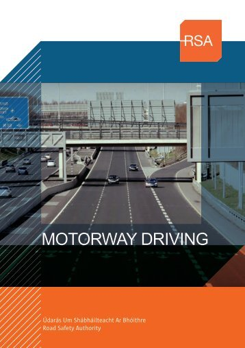 Motorway Driving Booklet (PDF) - Road Safety Authority