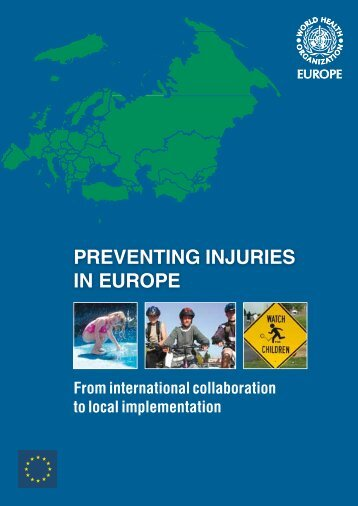 Preventing injuries in Europe - World Health Organization Regional ...