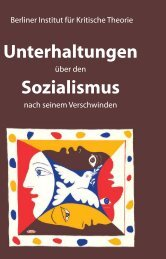 Unterhaltungen Sozialismus - Berliner Institut für kritische Theorie eV