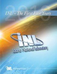 INL - The First Five Years - Idaho National Laboratory