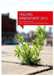 Dokumentation zur Tagung Innenstadt 2012 - Ab in die Mitte NRW
