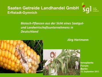 """""""Biotech-Pflanzen aus der Sicht eines Saatgut- und ..."""