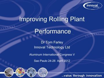 Improving Rolling Plant Performance - Innoval Technology Ltd