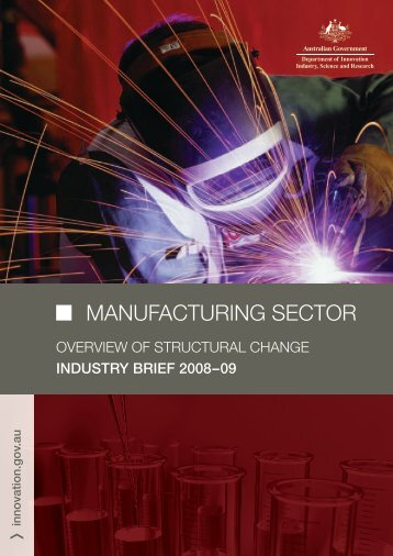 Manufacturing Sector - Department of Innovation, Industry, Science ...