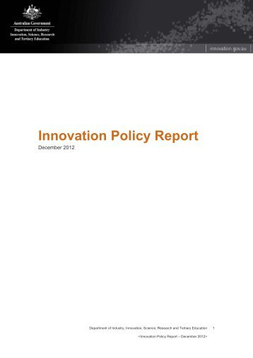 Innovation Policy Report - December 2012 - Department of ...