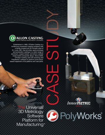 The Universal 3D Metrology Software Platform for Manufacturing™