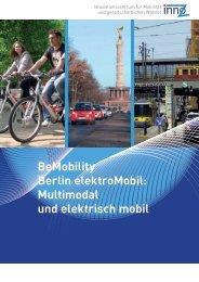 BeMobility Berlin elektroMobil: Multimodal und elektrisch mobil - InnoZ