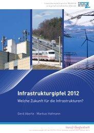 Infrastrukturgipfel 2012 - Welche Zukunft für die ... - InnoZ