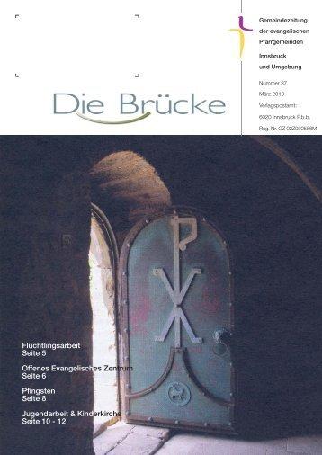 Nr. 37, März 2010 - Evangelische Pfarrgemeinde Innsbruck ...