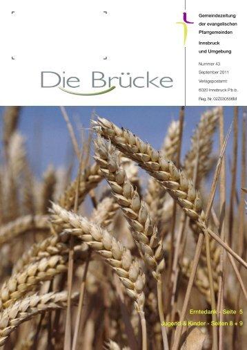 Nr. 43, September 2011 - Evangelische Pfarrgemeinde Innsbruck ...