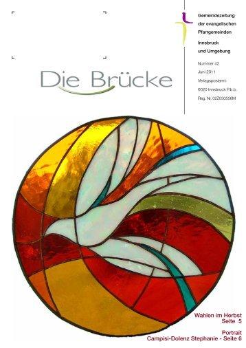 Nr. 42, Juni 2011 - Evangelische Pfarrgemeinde Innsbruck ...