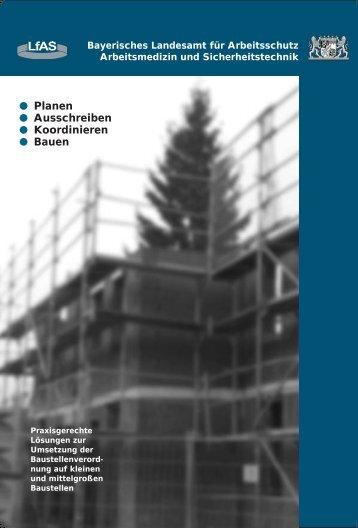 Planen, Ausschreiben, Koordinieren, Bauen (471 kb) - Bayern