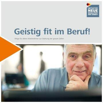 Geistig fit im Beruf! - Wege für ältere Arbeitnehmer zur Stärkung der ...