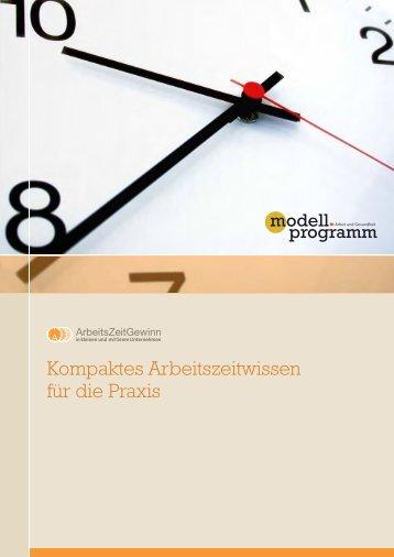 Kompaktes Arbeitszeitwissen für die Praxis - Initiative Neue Qualität ...