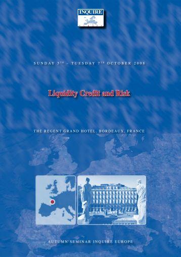 Liquidity Credit and Risk - Inquire Europe