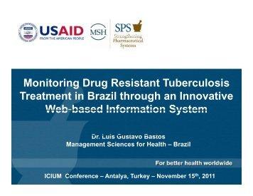Monitoring Drug Resistant Tuberculosis Monitoring Drug ... - INRUD