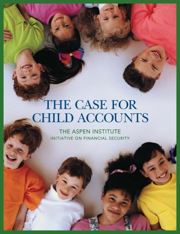 THE CASE FOR CHILD ACCOUNTS - Employee Benefits, Pensions ...