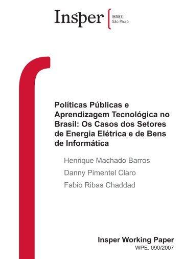 Políticas Públicas e Aprendizagem Tecnológica no Brasil ... - Insper
