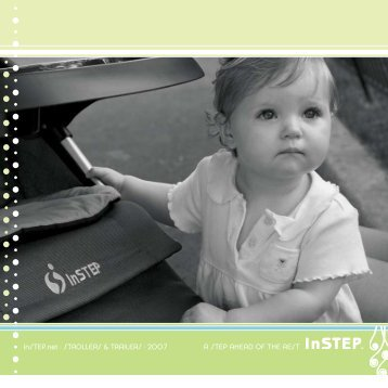 InSTEP.net ∑ STROLLERS & TRAILERS ∑ 2007 A STEP AHEAD OF