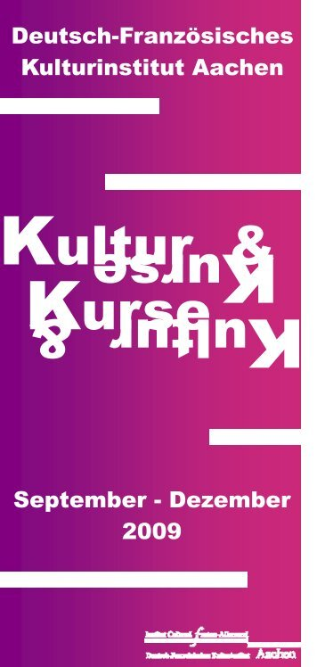 Kultur & K urse ultur & Kurse - Institut français