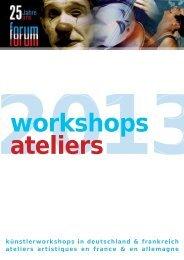 workshops ateliers - deutsch-französisches Forum junger Kunst