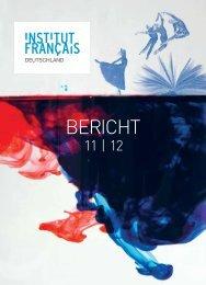 Bericht_2011_2012.pd f - Französische Kulturinstitute