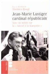 Mathieu Rougé 2010 Jean-Marie Lustiger cardinal republicain