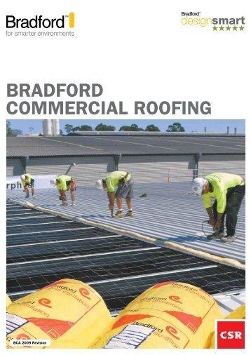 BRADFORD COMMERCIAL ROOFING - CSR Bradford