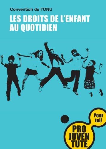 Les droits de l'enfant au quotidien (Französisch) - Pro Juventute