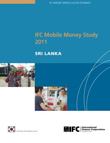 IFC Mobile Money Study 2011: Sri Lanka - Intelecon research