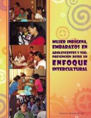 """Estudio """"Mujer indígena, embarazo en adolescentes y VIH"""" - Interarts"""