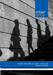 Memoria de acción cultural. Principales actividades - Interarts