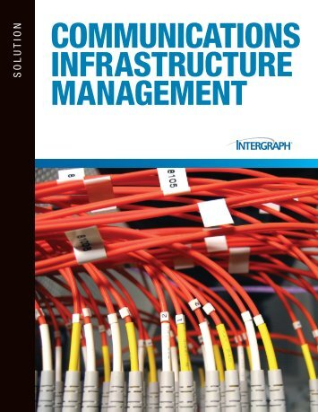 Communications Infrastructure Management - Intergraph