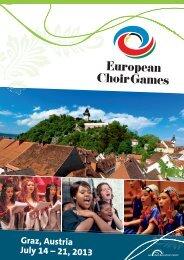 Graz, Austria July 14 – 21, 2013 - interkultur.com