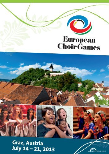 Graz, Austria July 14 – 21, 2013 - interkultur.com